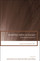 Disability Rights in Europe by Anna Lawson