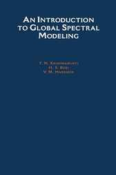 An Introduction to Global Spectral Modeling by T. N. Krishnamurti