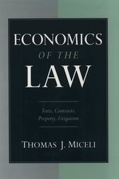 Economics of the Law by Thomas J. Miceli