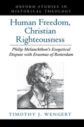 Human Freedom, Christian Righteousness by Timothy J. Wengert
