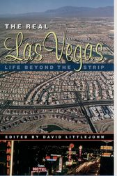 The Real Las Vegas by David Littlejohn