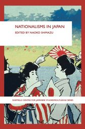 Nationalisms in Japan by Naoko Shimazu