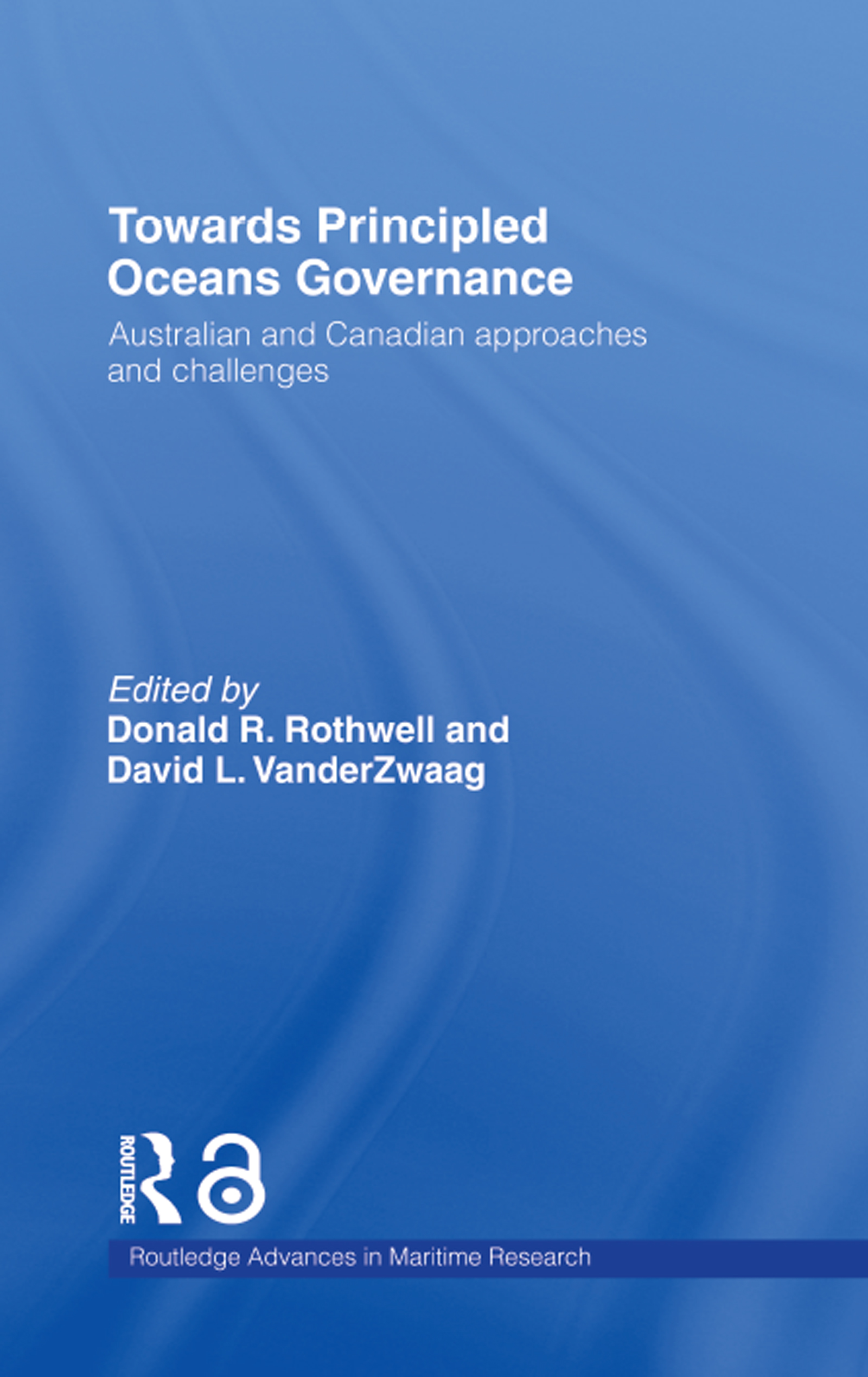 Download Ebook Towards Principled Oceans Governance by Donald R. Rothwell Pdf