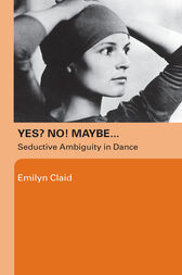 Yes? No! Maybe… by Emilyn Claid