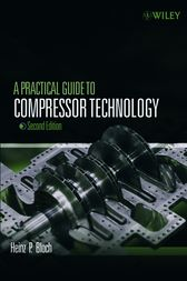 A Practical Guide to Compressor Technology by Heinz P. Bloch