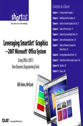 Leveraging SmartArt Graphics in the 2007 Microsoft Office System by Bill Jelen