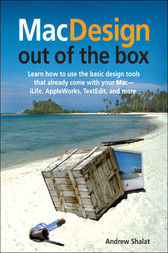 Mac Design Out of the Box by Andrew Shalat