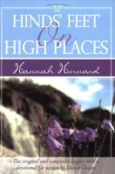Hinds' Feet on High Places Devotional by Hannah Hurnard