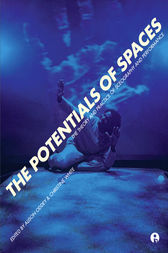 The Potentials of Spaces by Alison Oddey