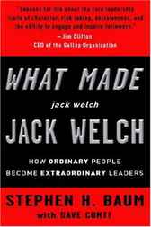 Download Ebook What Made jack welch JACK WELCH by Stephen H. Baum Pdf
