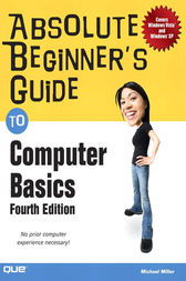 Absolute Beginner's Guide to Computer Basics (Adobe Reader) by Michael Miller