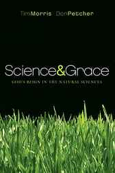 Science and Grace by Tim Morris