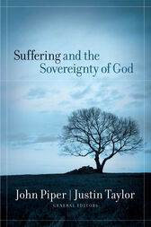 Suffering and the Sovereignty of God by Mark Talbot