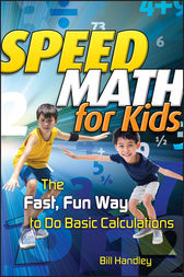 Speed Math for Kids by Bill Handley