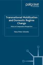 Transnational Mobilization and Domestic Regime Change by Hans Peter Schmitz
