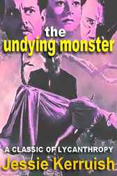 The Undying Monster by Anonymous