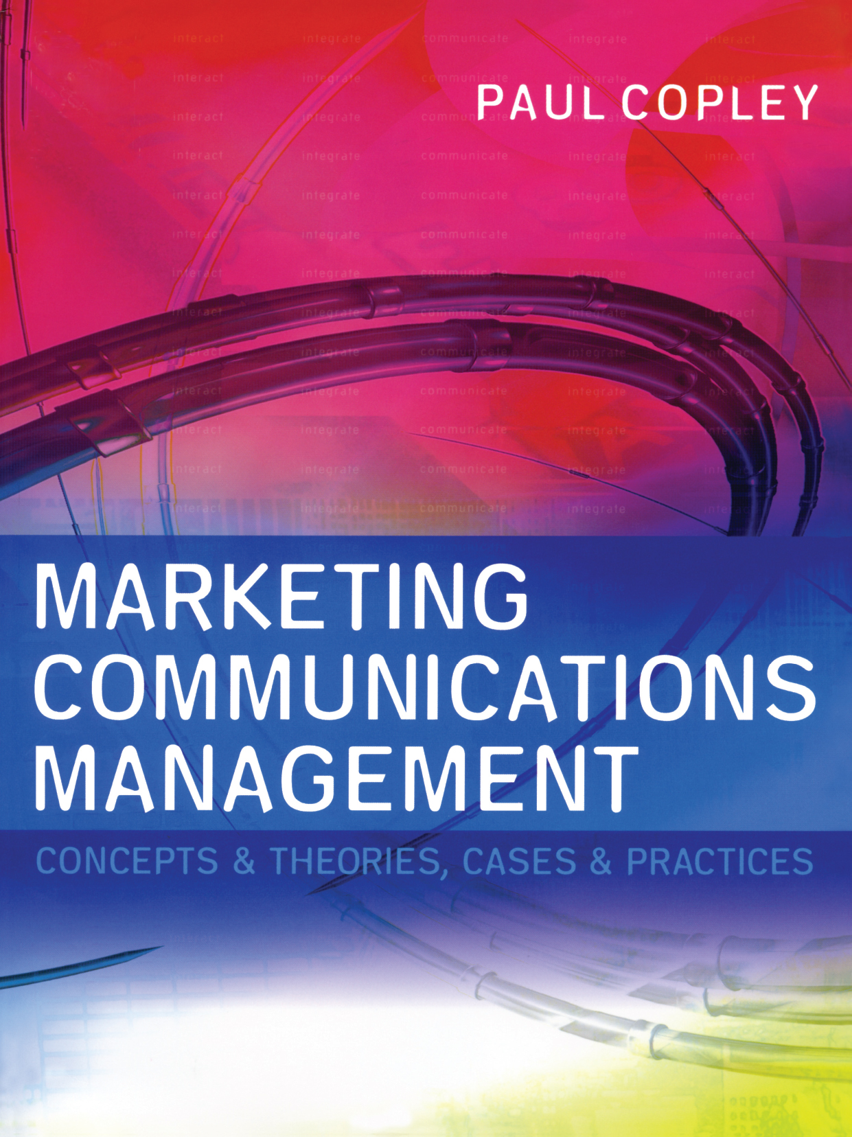 Download Ebook Marketing Communications Management by Paul Copley Pdf