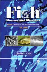 Fish Diseases and Disorders, Volume 1 by P.T.K. Woo