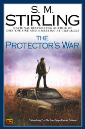 The Protector's War by S. M. Stirling