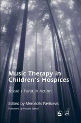 Music Therapy in Children's Hospices: Jessie's Fund in Action