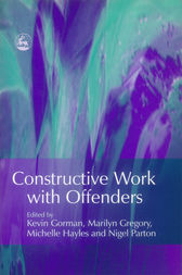 Constructive Work with Offenders by Nigel Parton