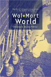 Wal-Mart World by Stanley D. Brunn