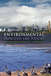 Environmental Principles and Policies by Sharon Beder