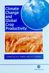 Climate Change and Global Crop Productivity by K.R. Reddy