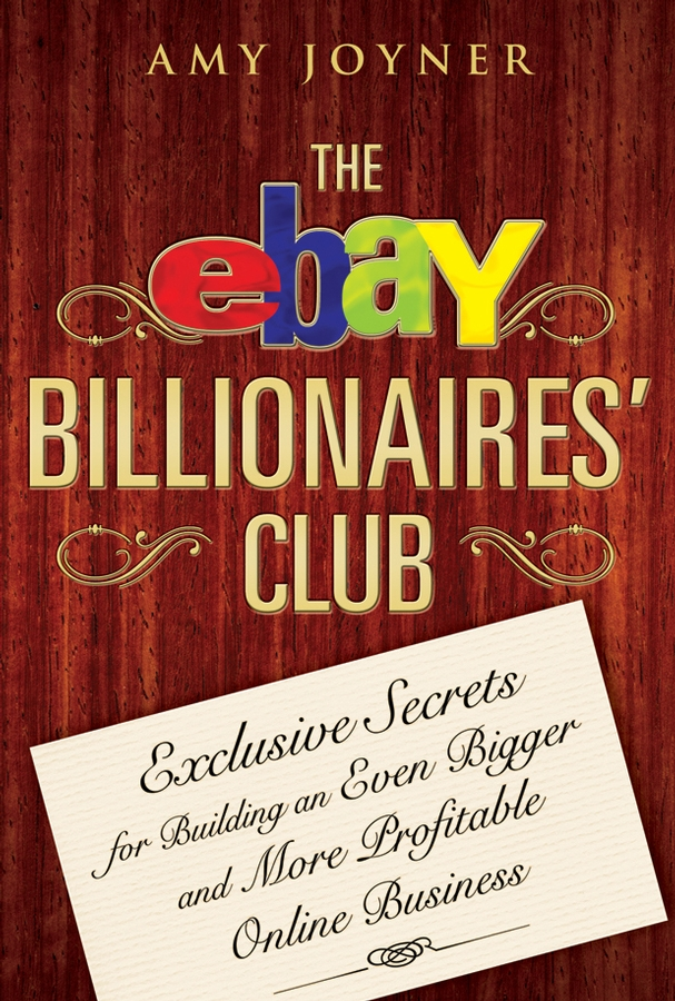 Download Ebook The eBay Billionaires' Club by Amy Joyner Pdf