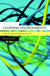 Virtual Learning Environments by Martin Weller