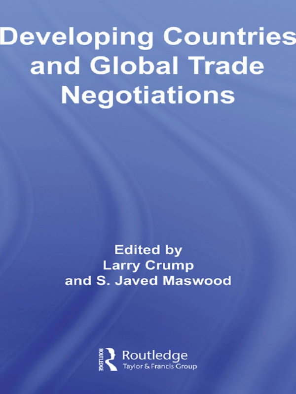 Download Ebook Developing Countries and Global Trade Negotiations by Larry Crump Pdf