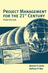 Project Management for the 21st Century by Bennet Lientz