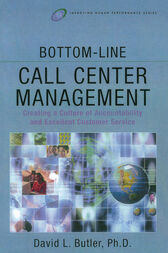 Bottom-Line Call Center Management