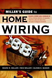 Miller's Guide to Home Wiring by Rex Miller
