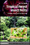 Tropical Forest Insect Pests: Ecology, Impact, and Management