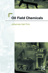 Oil Field Chemicals by Johannes Fink
