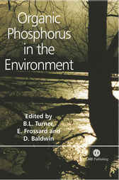 Organic Phosphorus in the Environment by B.L. Turner