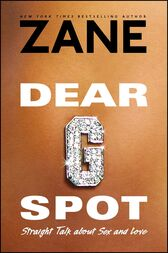Dear G-Spot by Zane