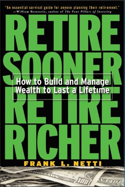 Download Ebook Retire Sooner, Retire Richer by Frank L. Netti Pdf