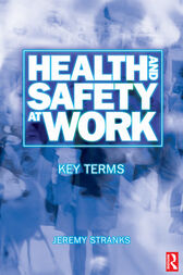 Health and Safety at Work: Key Terms by Jeremy Stranks