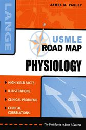 USMLE Road Map: Physiology by James Pasley