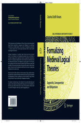 Formalizing Medieval Logical Theories by Catarina Dutilh Novaes