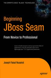 Beginning JBoss Seam by Joseph Faisal Nusairat