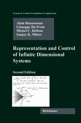 Representation and Control of Infinite Dimensional Systems by Alain Bensoussan