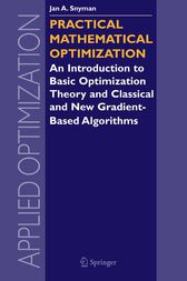 Practical Mathematical Optimization by Jan Snyman