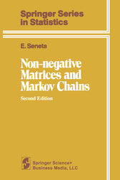 Non-negative Matrices and Markov Chains by E. Seneta