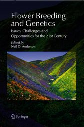 Flower Breeding and Genetics by Neil O. Anderson