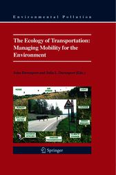 The Ecology of Transportation: Managing Mobility for the Environment by John Davenport