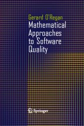 Mathematical Approaches to Software Quality by Gerard O'Regan