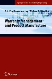 Warranty Management and Product Manufacture by D. N. Prabhakar Murthy